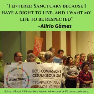 "I entered sanctuary because I have a right to live, and I want my life to be respected"" - Alirio Gamex"