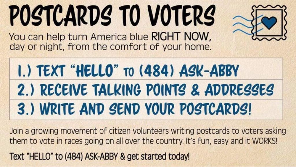 Text HELLO to 484-ASK-ABBY to get started writing postcards to voters in Alabama