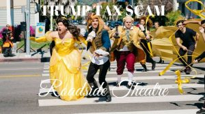 Trump Tax Scam Roadside Theater