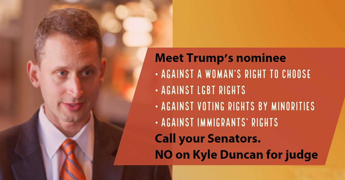 Vote NO on Kyle Duncan