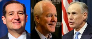 Ted Cruz, John Cornyn, Greg Abbott