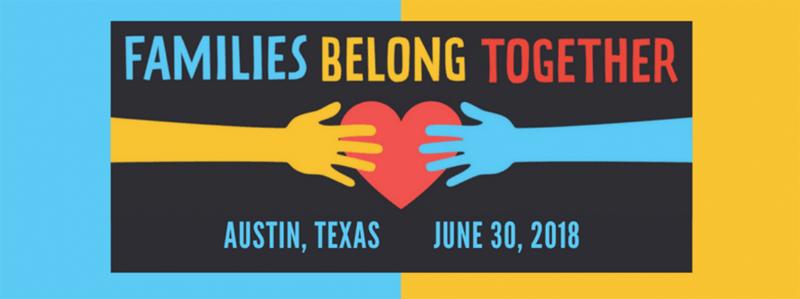 Families Belong Together - Austin, TX June 30 2018