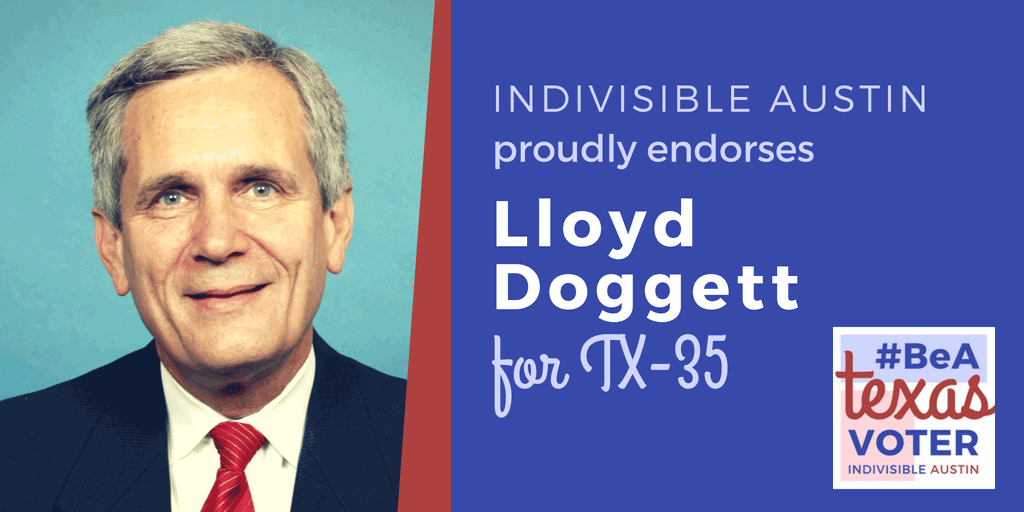 Indivisible Austin endorses Lloyd Doggett for TX-35