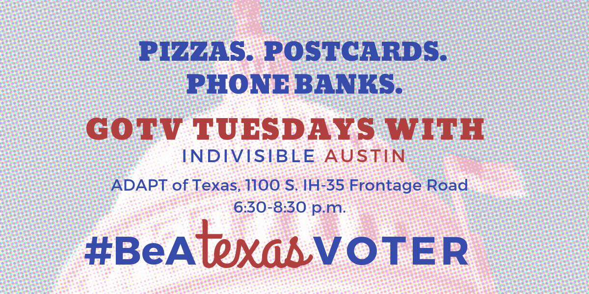 Tuesday night get out the vote postcard parties and phone banks with Indivisible Austin