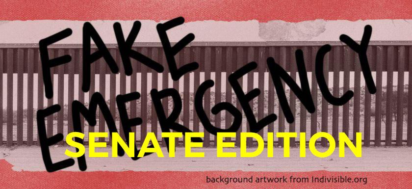 Fake Emergency: Senate Edition