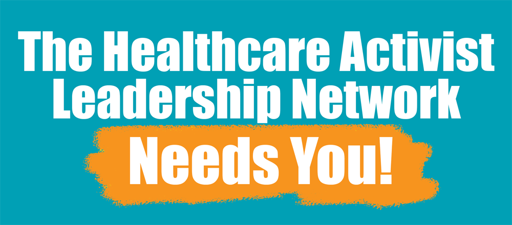 Join Texas' Healthcare Activist Leadership Network!
