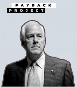 John Cornyn - Payback Project