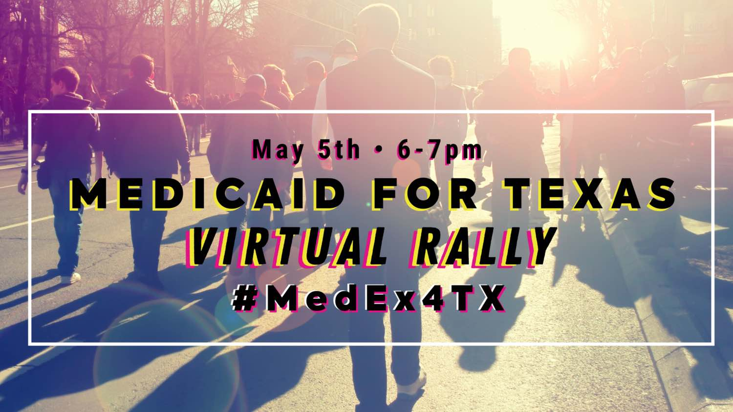 Virtual #SickOfItTX Rally to Expand Medicaid | Take Action Newsletter