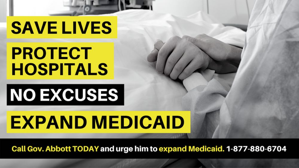 #SickOfItTX Save Lives Protect Hospitals Expand Medicaid