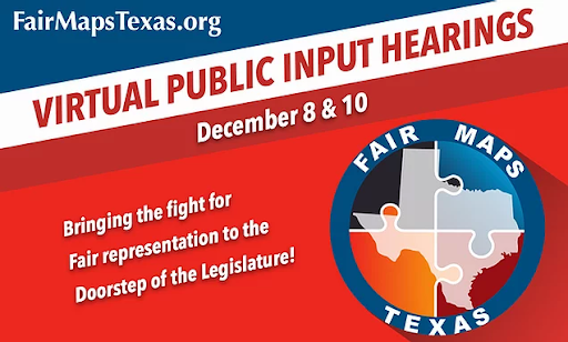 Fair Maps Texas virtual public input hearings