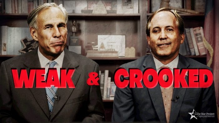 Weak and Crooked Greg Abbott and Ken Paxton